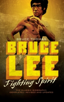 Bruce Lee : Fighting Spirit, Paperback