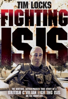 Fighting Isis, Hardback