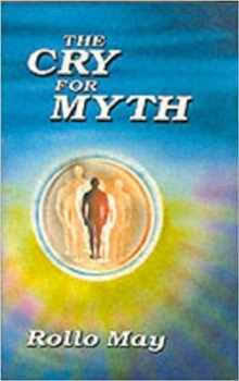 A Cry for Myth, Paperback Book