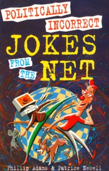 Politically Incorrect Jokes from the Net, Paperback Book