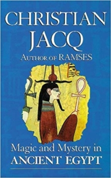 Magic and Mystery in Ancient Egypt, Paperback