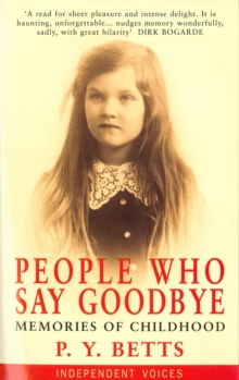 People Who Say Goodbye : Memories of Childhood, Paperback
