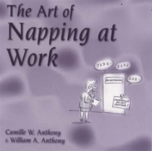 The Art of Napping at Work, Paperback