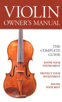 Violin Owners Manual, Paperback