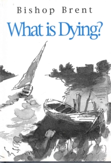 What is Dying?, Hardback