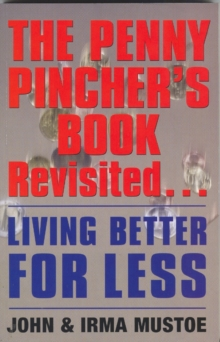 The Penny Pincher's Book Revisited : Living Better for Less, Paperback