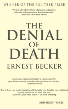 The Denial of Death, Paperback Book