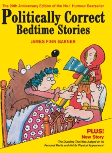 Politically Correct Bedtime Stories, Hardback Book