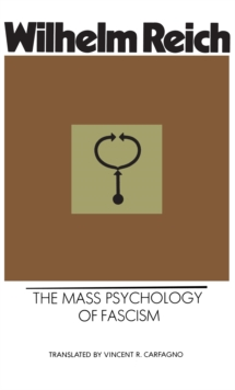 The Mass Psychology of Fascism, Paperback