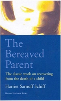The Bereaved Parent, Paperback Book