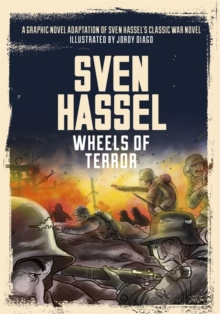 Wheels of Terror : The Graphic Novel, Paperback