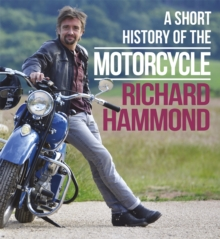 A Short History of the Motorcycle, Hardback