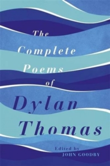 The Collected Poems of Dylan Thomas, Hardback