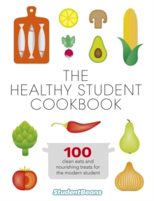 The Healthy Student Cookbook, Paperback