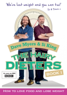 The Hairy Dieters : How to Love Food and Lose Weight, Paperback