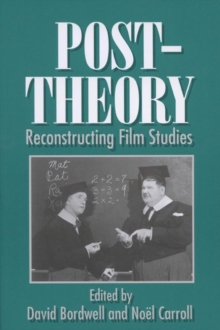 Post-theory : Reconstructing Film Studies, Paperback Book
