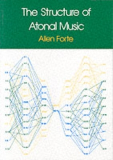 The Structure of Atonal Music, Paperback