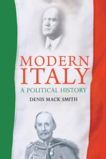 Modern Italy : A Political History, Paperback
