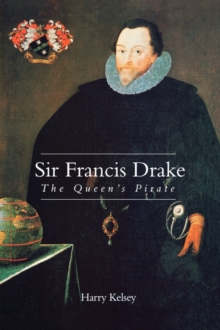 Sir Francis Drake : The Queen's Pirate, Paperback Book