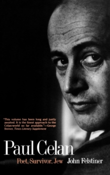 Paul Celan : Poet, Survivor, Jew, Paperback
