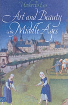 Art and Beauty in the Middle Ages, Paperback Book