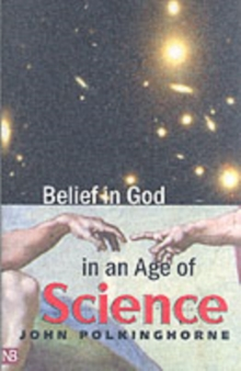 Belief in God in an Age of Science, Paperback