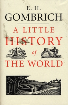 A Little History of the World, Hardback