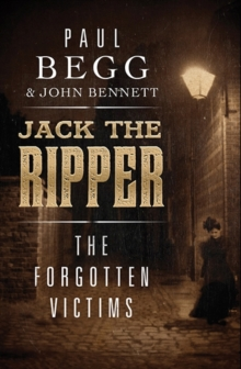 Jack the Ripper : The Forgotten Victims, Hardback Book