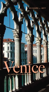 Venice : An Architectural Guide, Paperback