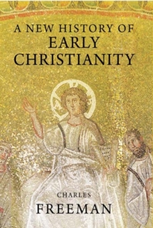 A New History of Early Christianity, Paperback