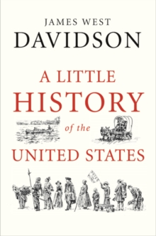 A Little History of the United States, Hardback