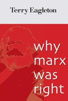 Why Marx Was Right, Paperback Book