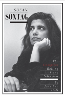 Susan Sontag : The Complete Rolling Stone Interview, Paperback