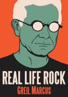 Real Life Rock : The Complete Top Ten Columns, 1986-2014, EPUB