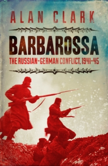 Barbarossa : The Russian German Conflict, Paperback Book