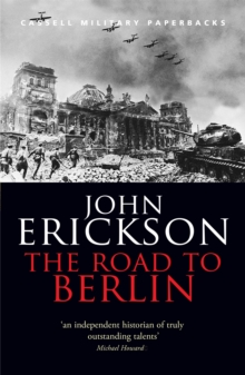 The Road to Berlin : Stalin's War with Germany v.2, Paperback
