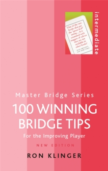 100 Winning Bridge Tips : For the Improving Player, Paperback Book