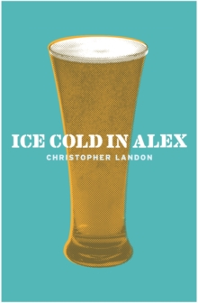 Ice Cold in Alex, Paperback