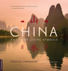 China : Empire of Living Symbols, Paperback