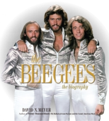 The Bee Gees : The Biography, Hardback