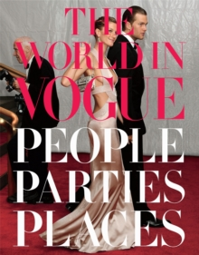 "The World in ""Vogue"" : People, Parties, Places, Hardback Book"