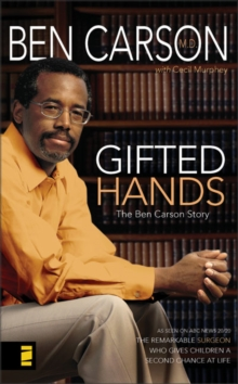 Gifted Hands : The Ben Carson Story, Paperback Book