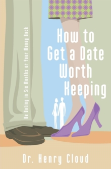 How to Get a Date Worth Keeping, Paperback