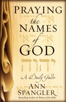 Praying the Names of God, Paperback Book