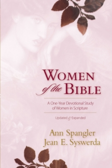 Women of the Bible : A One-year Devotional Study of Women in Scripture, Paperback