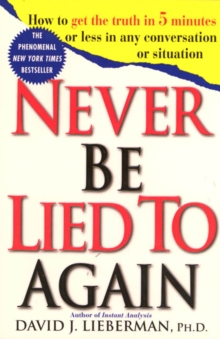 Never be Lied to Again, Paperback
