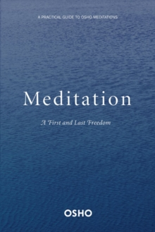 Meditation : A First and Last Freedom, Paperback