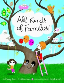All Kinds of Families!, Hardback