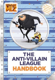 Despicable Me 2: The Anti-Villain League Handbook, Paperback