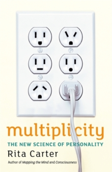Multiplicity : The New Science of Personality, Paperback